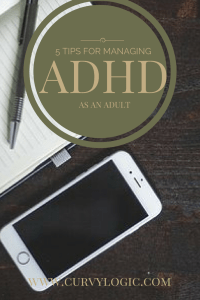 Managing ADHD as an Adult