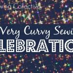 A Very Curvy Sewing Celebration!