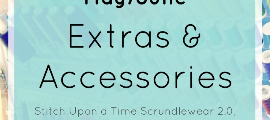 #CURVYYEAROFSEWING MAY/JUNE EXTRAS & ACCESSORIES