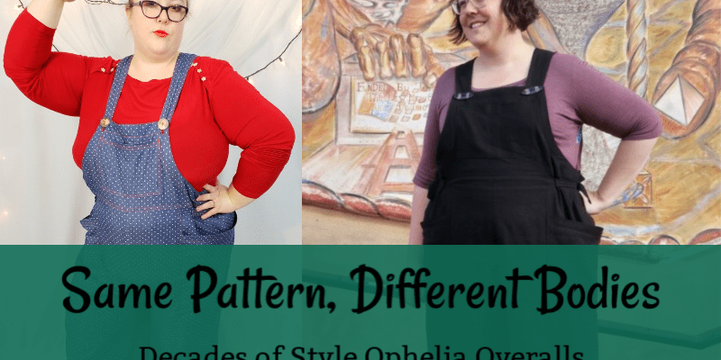 Same Pattern, Different Bodies: Decades of Style Ophelia Overalls