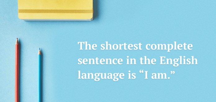 The shortest complete sentence in the english