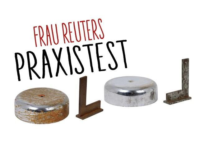 Frau Reuter testet: Klebstoff, Rostentferner und Getränke