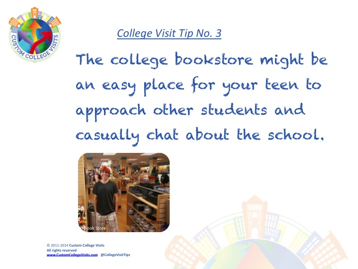 Visit the college bookstore to meet students when you visit Custom College Visits