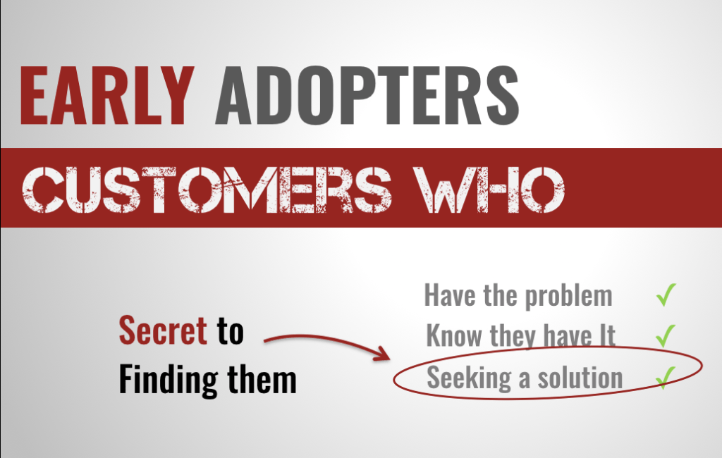 where to find early adopters