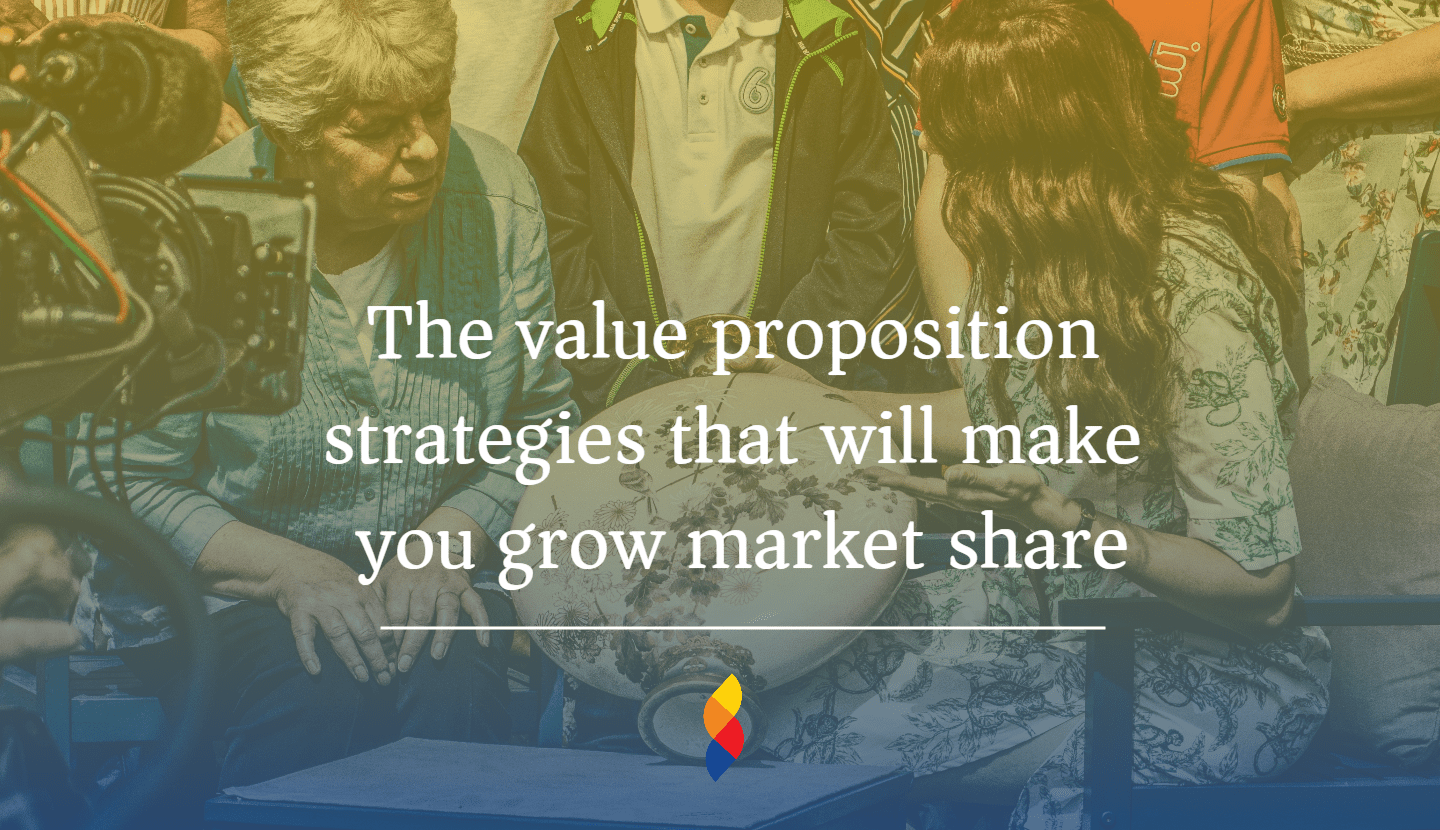 Value proposition to improve sales