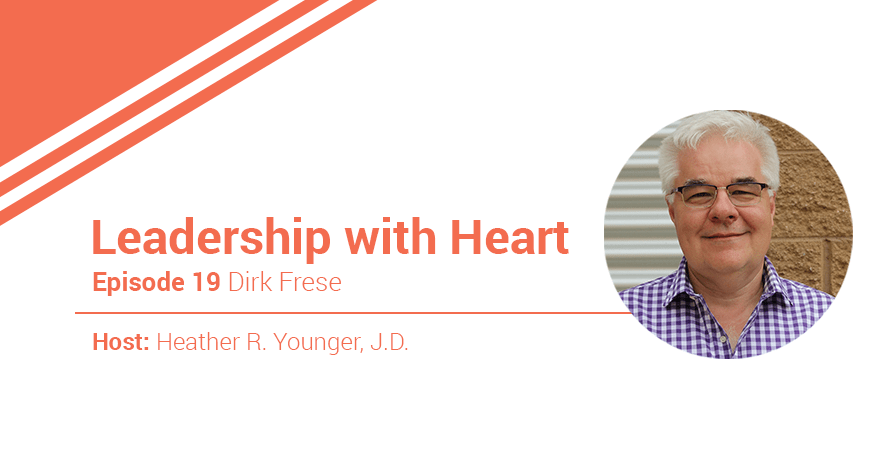 19: Leaders with Heart Take a Holistic Approach in Building Relationships with Their Employees