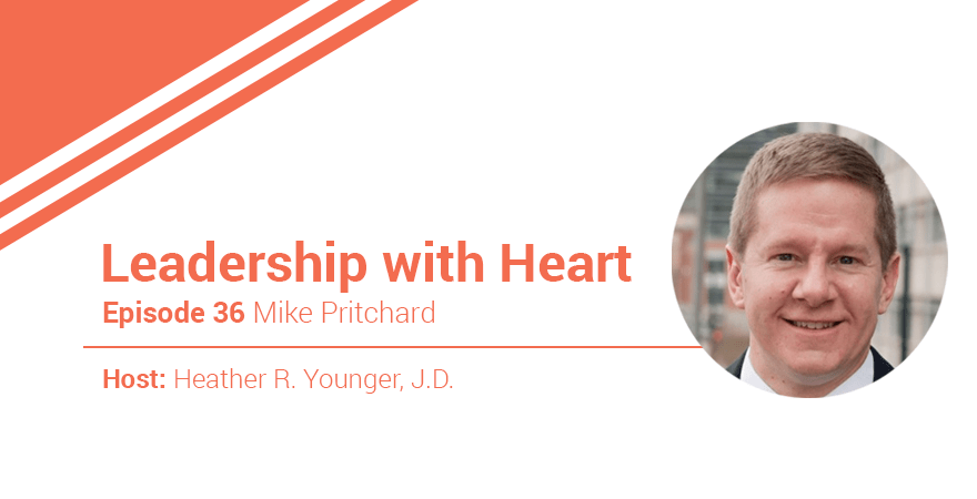 36: Leaders with Heart Make Accountability a Priority