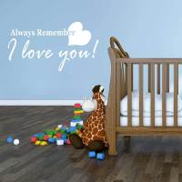 Vinyl Wall Decal Love Quotation Always Remember I Love You ...