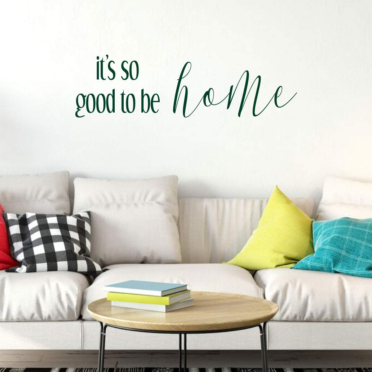 Good To Be Home Quote Lettering Living Room Vinyl Decor Wall Decal