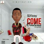 Download Song Slyzay Come Online Mp3