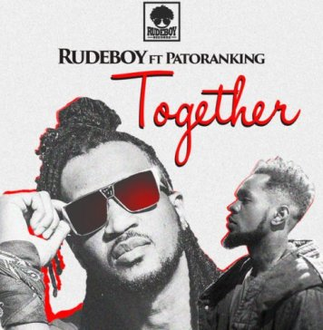 Download Rudeboy Together ft Patoranking Mp3