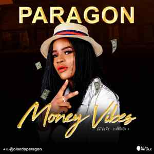 Download Paragon Money Vibes Mp3