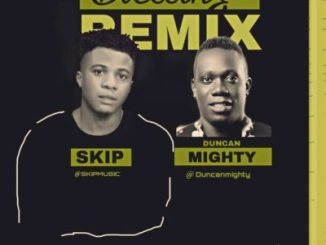 Download Music Mp3 Skip Blessing Remix ft Duncan Mighty Mp3