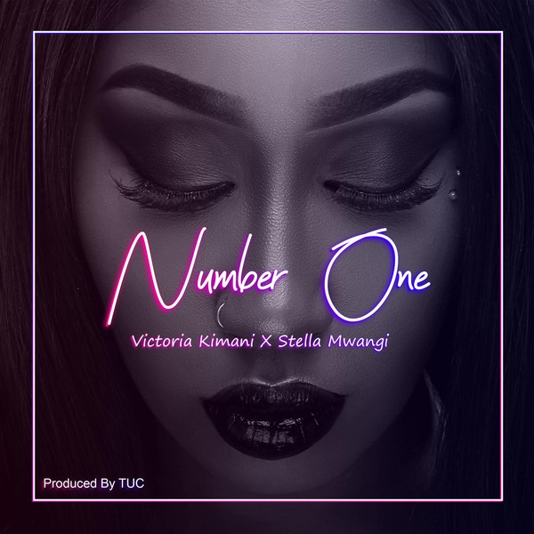 Victoria Kimani – Number One ft Stella Mwangi Mp3 Download Audio