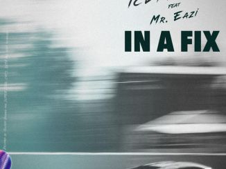 Ice Prince – In A Fix ft Mr Eazi Mp3 Download Audio