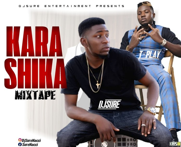 Download Dj Sure - Karashika Mixtape Mp3 Download Audio