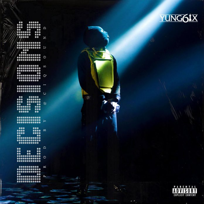 Yung6ix Decisions Mp3 Download Audio