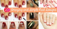 20+ Amazing and Simple Nail Designs You Can Easily Do At