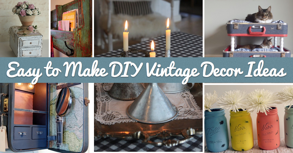 25+ Easy to Make DIY Vintage Decor Ideas