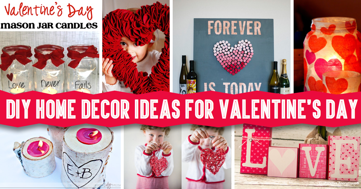 DIY Home Decor Ideas For Valentine's Day – Cute DIY Projects
