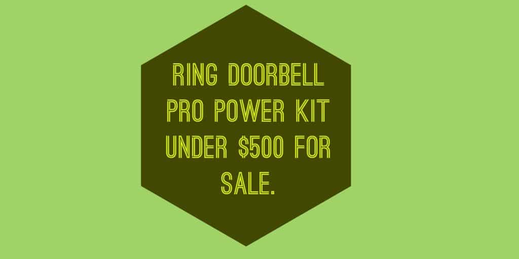 ring doorbell for sale 2007 ford escape fuse panel diagram pro power kit under 500 video review