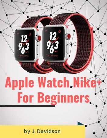 Apple Watch Nike+: For Beginners