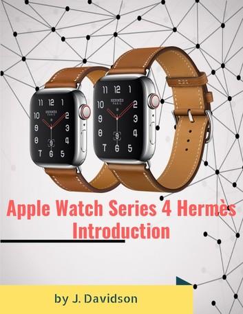 Apple Watch Series 4 Hermès: Introduction