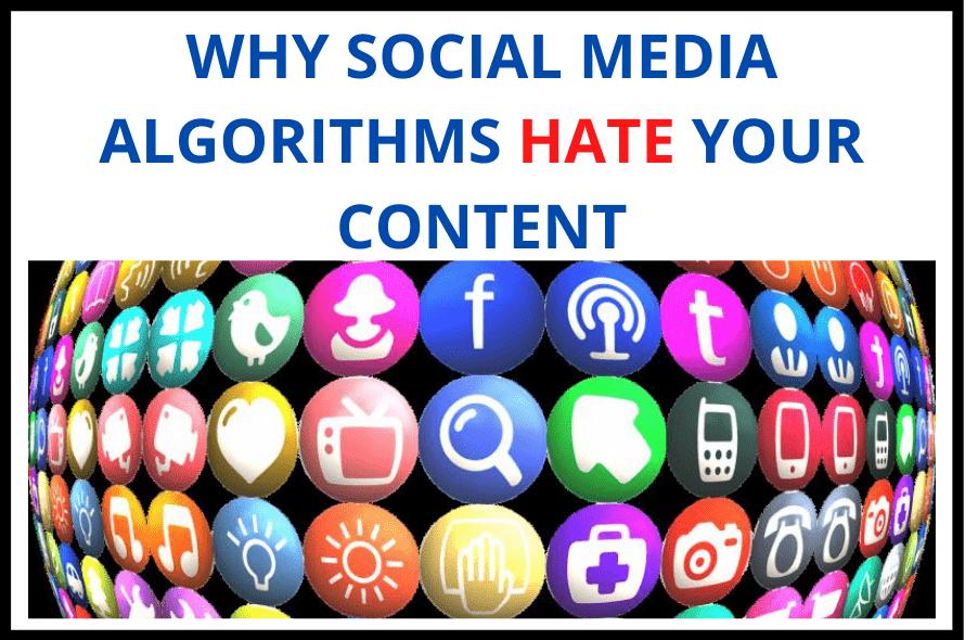 Social Media Algorithms Inhibiting Content Marketing
