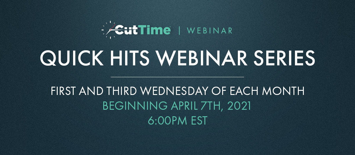 "Save the Date(s) – New ""Quick Hit"" Webinar Series Begins April 7th."