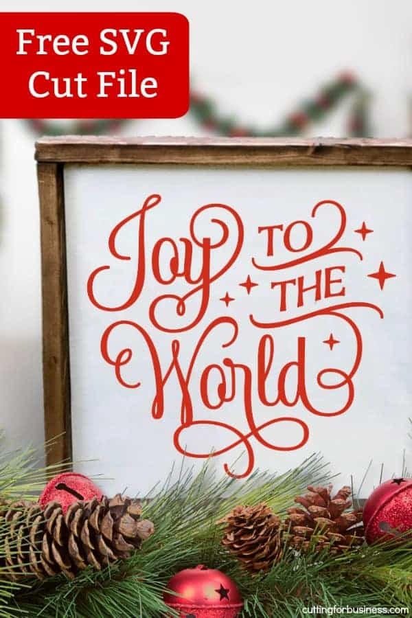 Download Free 'Joy to the World' Christmas Holiday SVG Cut File ...