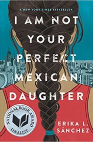 I Am Not Your Perfect Mexican Daughter -