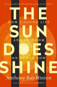 The Sun Does Shine: how I found life and freedom on death row -