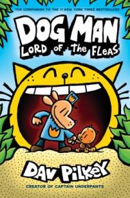 Dog Man Lord of the Fleas -