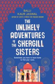 The Unlikely Adventures of the Shergill Sisters -