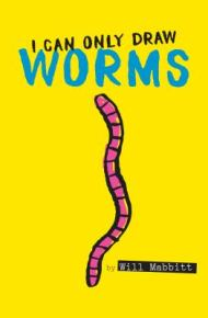 I Can Only Draw Worms -