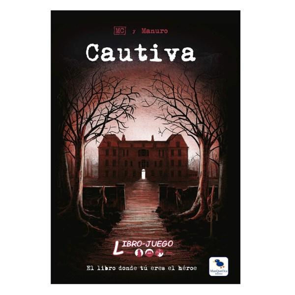 LIBRO JUEGO: CAUTIVA