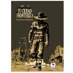 Cuy Games - LIBRO JUEGO: TU CIUDAD FRONTERIZA -