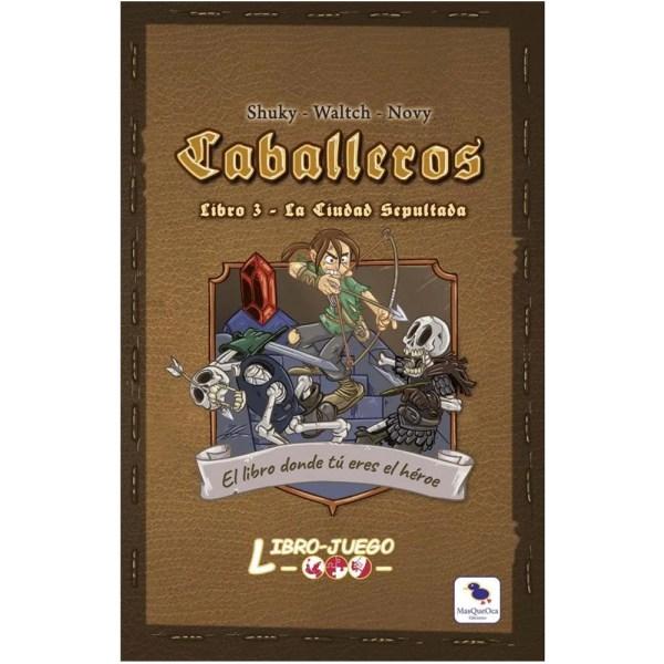 Cuy Games - LIBRO JUEGO: CABALLEROS - LA CIUDAD SEPULTADA -