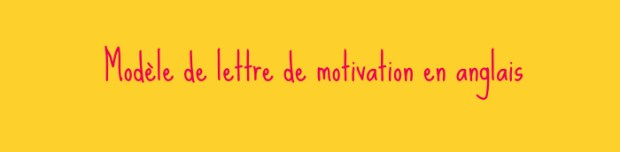 lettre de motivation en anglais