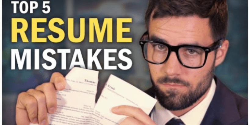 5 CV Mistakes You Are Making In Your Resume