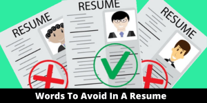 Words to avoid in a resume