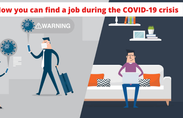 How you can find a job during the COVID-19 crisis