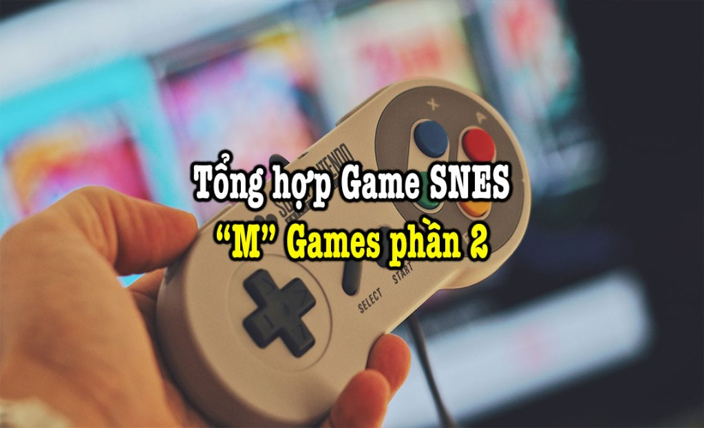 game SNES hay phần 21