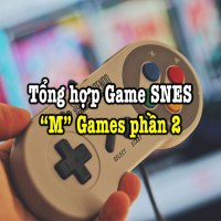 Tổng hợp game SNES hay – Phần 21