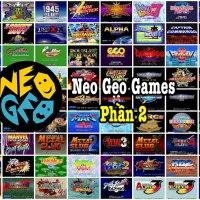 Neo Geo Games P2 – Tổng hợp game Arcade đỉnh nhất quả đất
