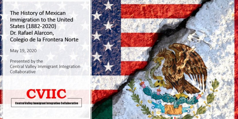 History of Mexican Immigration to the United States CVIIC Webinar by Rafael Alarcon