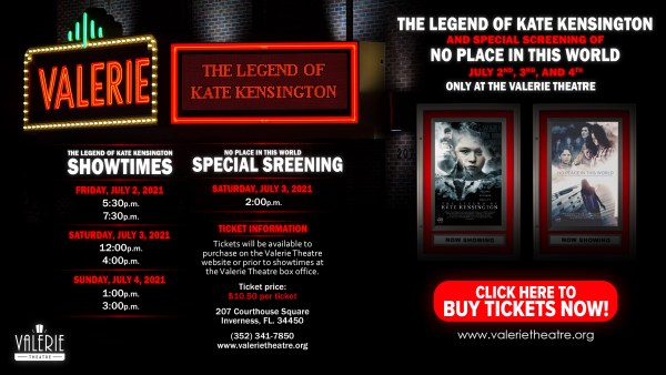 The Legend Of Kate Kensington Premieres at the Valerie Theatre on July 2nd, 3rd & 4th 2021