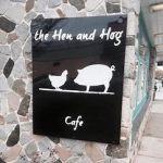 Hen and Hog Cafe