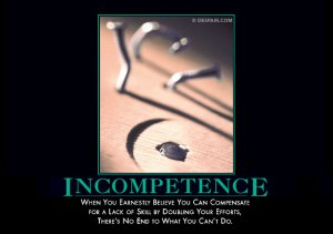 Incompetence - despair.com