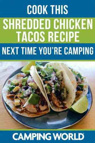 Cook this shredded chicken taco next time you're camping